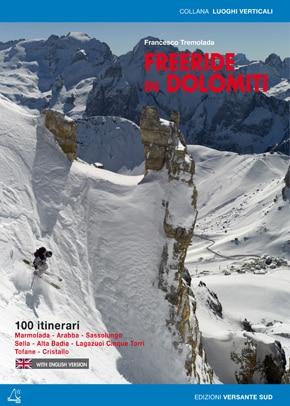 Freeride in Dolomiti (Photo courtesy of www.versantesud.it)