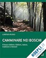 Camminare nei Boschi - Lorenza Russo