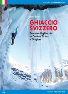 Ghiaccio Svizzero (Photo courtesy versantesud.it)