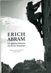 Erich Abram copertina Erich Abram_Un alpinista bolzanino