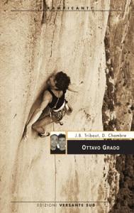 Photo of Ottavo grado: ecco perchè il boom dell'arrampicata