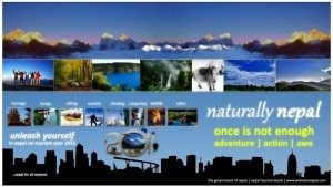 In this combo picture designed for Nepal Tourism Year 2011, various tourist destinations of Nepal has been displayed along with the slogan 'Naturally Nepal. Once is not enough!'