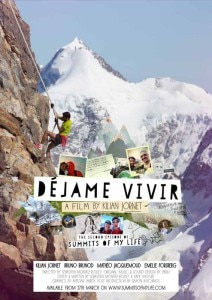La locandina di Déjame Vivir (Photo courtesy of www.summitsofmylife.com)