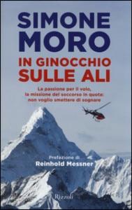 """Photo of Simone Moro, """"In ginocchio sulle ali"""": il volo, il soccorso e l'alpinismo"""