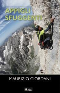 """Photo of """"Appigli Sfuggenti"""", Maurizio Giordani presenta il nuovo libro a Trento"""