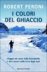 """Photo of """"I colori del ghiaccio"""", storie di chi in Groenlandia ci è nato e di chi ha deciso di viverci"""