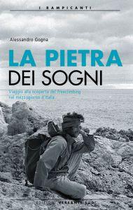 """Photo of (English) """"La Pietra dei Sogni"""", Alessandro Gogna presenta il suo nuovo libro"""