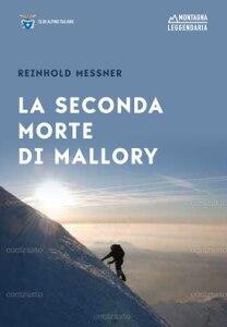 Photo of La seconda morte di Mallory: il libro di Reinhold Messner in edicola con La Gazzetta dello Sport