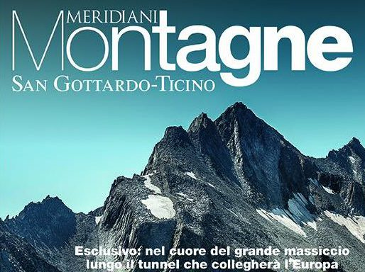 Photo of In edicola Meridiani Montagne: San Gottardo – Ticino