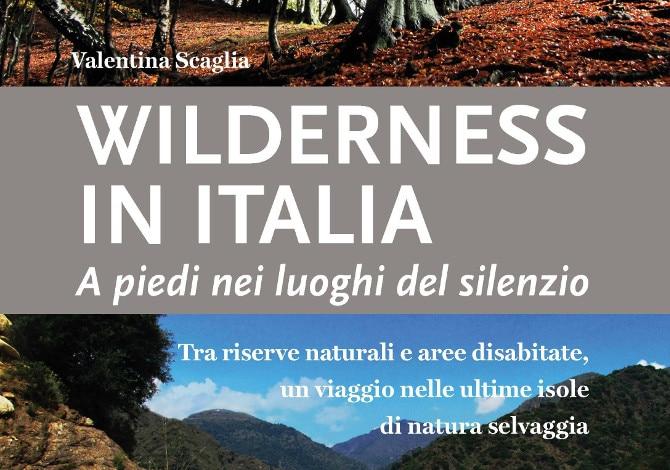 """Photo of """"Wilderness in Italia"""": il 10 novembre a Milano la presentazione del libro di Valentina Scaglia"""
