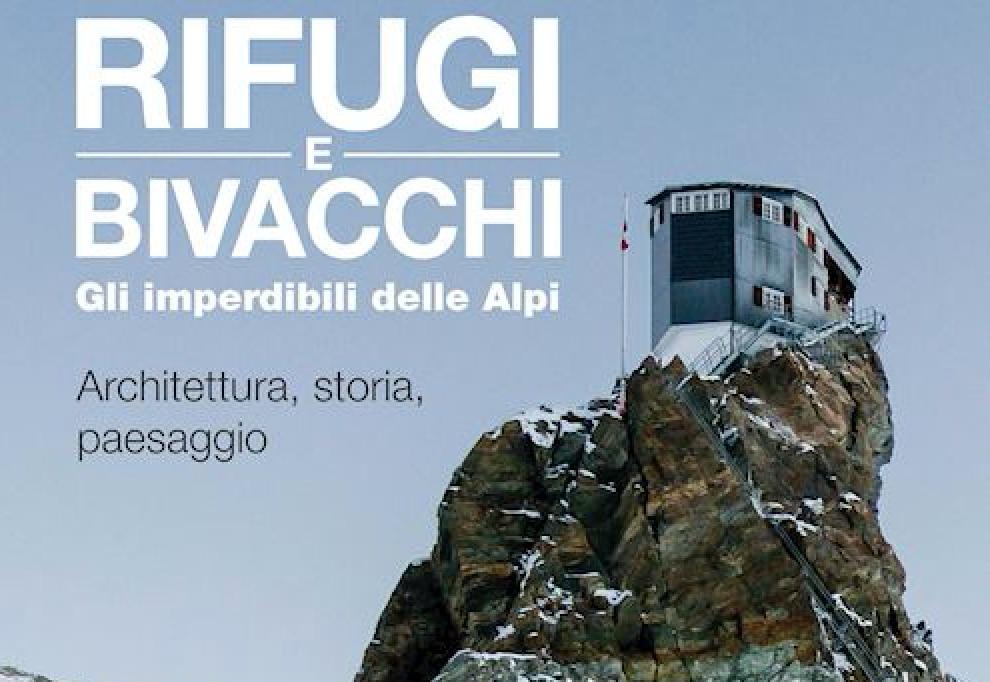 Photo of Rifugi e bivacchi. Gli imperdibili delle Alpi