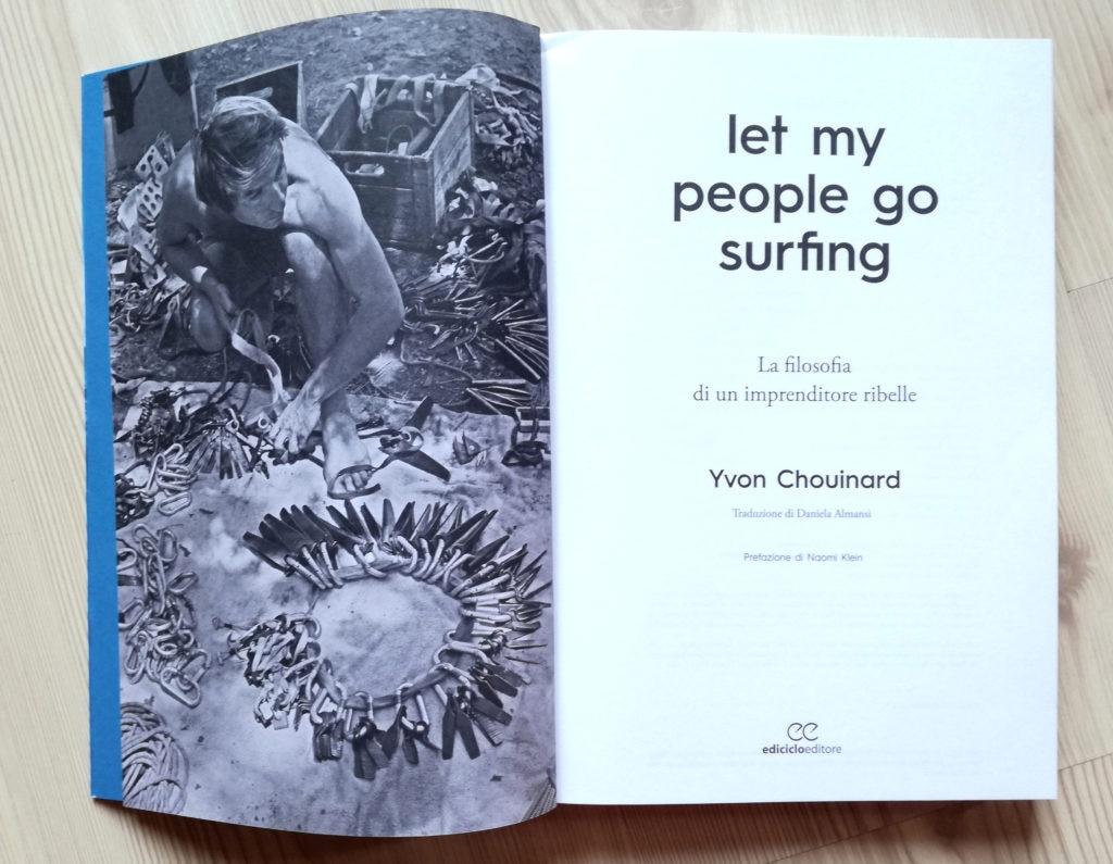 Yvon Chouinard, Patagonia, libro, imprenditore, ribelle