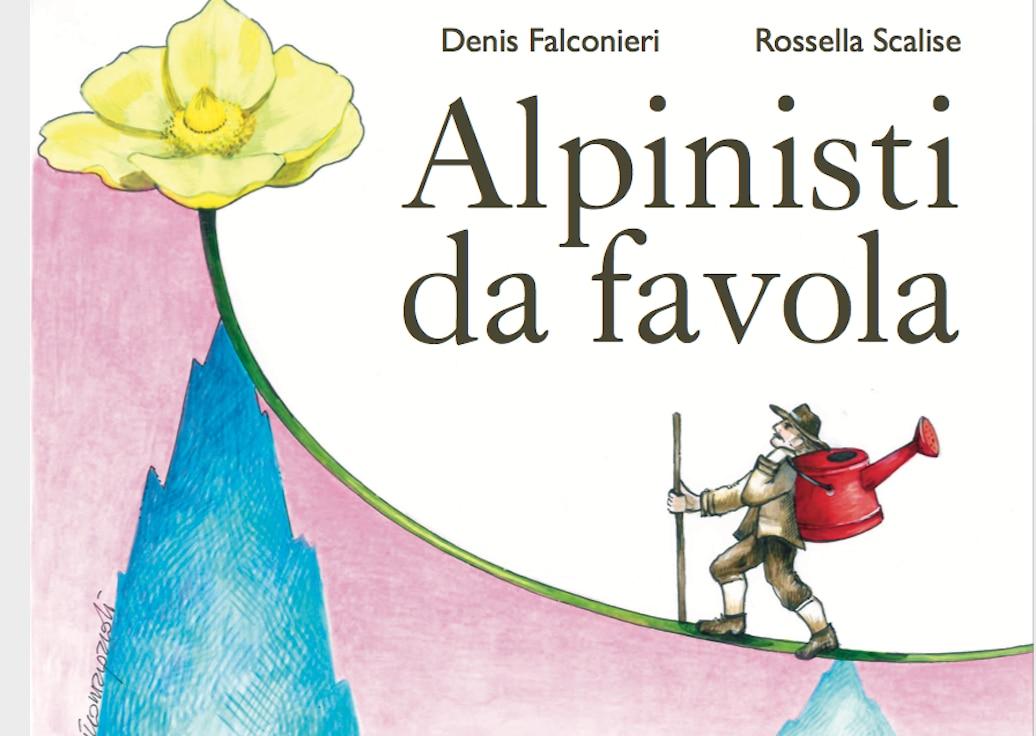 """Photo of """"Alpinisti da favola"""", un libro che racconta la montagna ai bambini (e non solo) per aiutare i bambini"""
