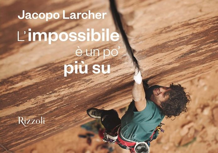 "Photo of ""L'impossibile è un po' più su"". Jacopo Larcher si racconta in un libro"