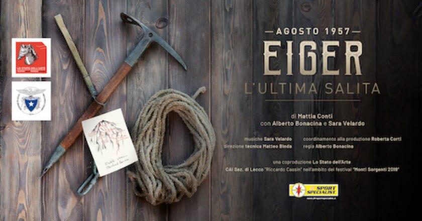 """AGOSTO 1957 – Eiger: l'ultima salita"""